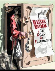 "portada Ulises Blimm y la bolsa de Fortunatus 190x243 - Libro Luis Livingstone. ""Ulises Blimm y la bolsa de Fortunatus"""