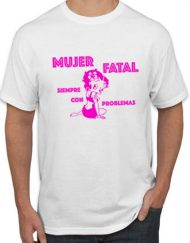 MUJER BLANCA FUCSIA 190x243 - Camiseta MUJER FATAL BLANCA Fucsia